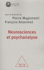 neurosciences_ansermet_neuroscience_et_psychanalyte